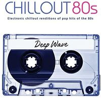 Deep Wave - Chillout 80s
