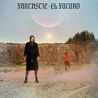 Fantastic - El Futuro