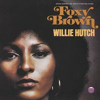 Willie Hutch - Foxy Brown (Original Motion Picture Soundtrack)
