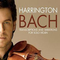 Gregory Harrington - Bach Transcriptions & Variations
