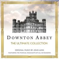 John Lunn - Downton Abbey: The Ultimate Collection