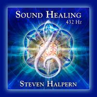 Steven Halpern - Sound Healing 432 Hz