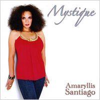 Amaryllis Santiago - Mystique