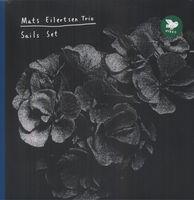 Mats Eilertsen Trio - Sails Set