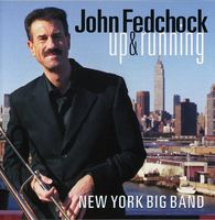 John Fedchock - Up & Running