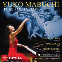 Yuko Mabuchi - Yuko Mabuchi Plays Miles Davis