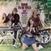 Kim Fowley - Born To Be Wild [Deluxe] (Mlps) [Remastered] (Spa)