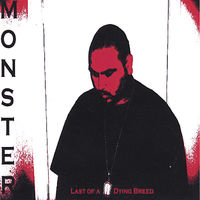 Monster - Last Of A Dying Breed