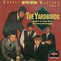 The Yardbirds - Honey In Your Hips