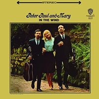 Peter, Paul & Mary - In The Wind [180 Gram]