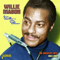 Willie Mabon - Willie's Blues: Greatest Hits 1952-57