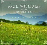 Paul Williams & The Victory Tr - Satisfied