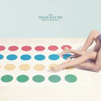 The Tragically Hip - Now For Plan A [Import]