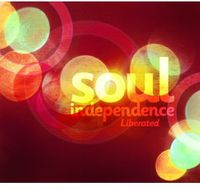 Soul Independence Liberated / Var - Soul Independence: Liberated
