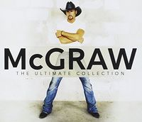 Tim Mcgraw - Mcgraw: The Ultimate Collection
