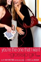 Von Cecily Ziegesar - You're the One That I Want (A Gossip Girl Novel)
