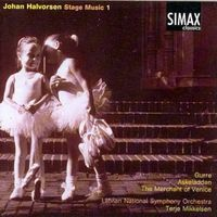 J. HALVORSEN - Stage Music 1: Gurre Suite / Askeladden
