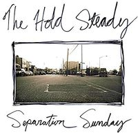 The Hold Steady - Separation Sunday [Deluxe Edition]