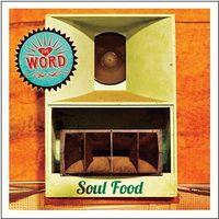 The Word - Soul Food [Vinyl]