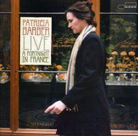 Patricia Barber - Live: Fortnight In France