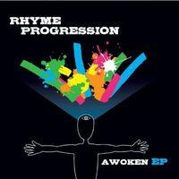 Rhyme Progression - Awoken Ep