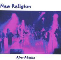 New Religion - Afro-Adesiac