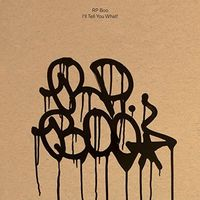 RP Boo - I'll Tell You What