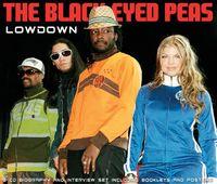 Black Eyed Peas - Lowdownunauthorized