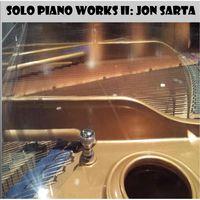 Jon Sarta - Solo Piano Works II
