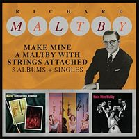 Richard Maltby - Make Mine A Maltby With Strings Attached 3 Albums