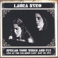 Laura Nyro - Spread Your Wings & Fly