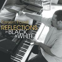 Kareem Powell - Reflections In Black & White