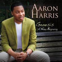Aaron Harris - Genesis: A New Beginning