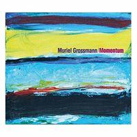 Muriel Grossmann - Momentum