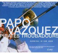 Papo Vazquez - Carnival in San Juan