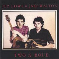 Jez Lowe - 2 a Roue
