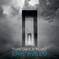 Erik Wollo - Threshold Point [Digipak]
