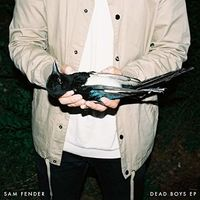 Sam Fender - Dead Boys (Can)
