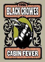 Black Crowes - Cabin Fever