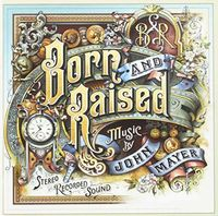 John Mayer - Born & Raised (Gold Series) (Aus)