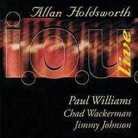 Allan Holdsworth - I.O.U. Live 1984