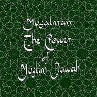 Musalman - Power Of Muslim Dawah