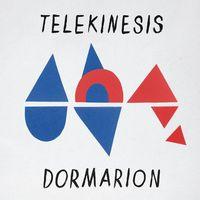 Telekinesis - Dormarion [Download Included]