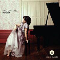 Nino Gvetadze - Nino Gvetadze Plays Debussy