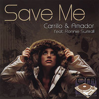 Carrillo - Save Me (Feat. Ronnie Sumrall)