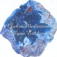 Wynn Erickson - Chakra Meditations