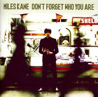 Miles Kane - Don't Forget Who You Are: Deluxe Edition [Import]