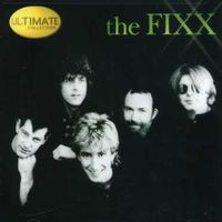 Fixx - Ultimate Collection