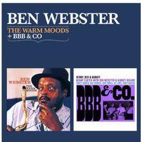 Ben Webster - Warm Moods + BBB & Co