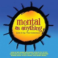 Mental As Anything - Live It Up: Collection